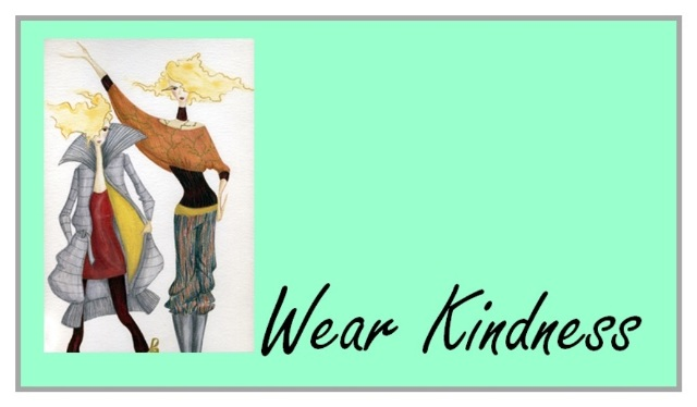 Wear Kindness:  Self Expression Through Fashion (pt. 1)